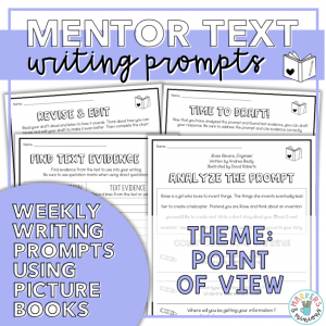 Mentor Texts Writing Prompts: Point of View